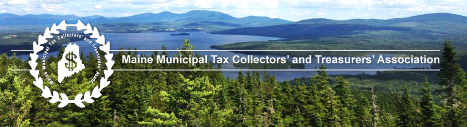 Maine Municipal Tax Collectors' and Treasurers' Association